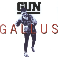"RETROSPECTIVE: GUN Release ""Gallus"" An Unknown Classic Record On A&M In 1992 Thats Worth Revisiting..."