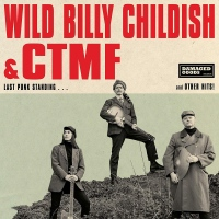 "Wild Billy Childish & CTMF Release New Surf Punk, Psychedelic Album ""Last Punk Standing"" via Damage Goods..."