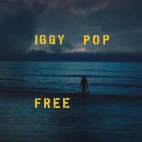 """Iggy Pop Announces New Somber Album """"Free"""" via Loma Vista Recordings..."""