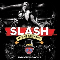"Slash Featuring Myles Kennedy And The Conspirators Announce New Live Album ""Living The Dream Tour"" via Eagle Records..."