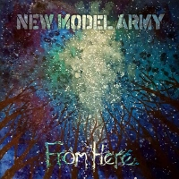 "New Model Army ""From Here"" Now Available via earMusic..."