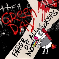 "Green Day Release ""Father Of All..."" via Reprise Records."