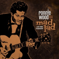 "Ronnie Wood with His Wild Five Announce New Live Release ""Mad Lad: A Live Tribute to Chuck Berry"" For Holidays via BMG..."