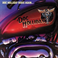 "Doc Holliday Continues The Legacy  Releasing Second Album ""Doc Holliday Rides Again..."" via Grand Union Records..."