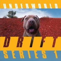 "Underworld New Album ""DRIFT SONGS"" Now Shipping via Smith Hyde Productions..."