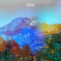 "Vetiver New Album ""Up On High"" Now Available via Mama Bird Recording..."